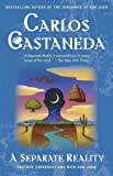 A Separate Reality: Further Conversations With Don Juan (0671732498) by Castaneda, Carlos