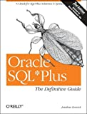 Oracle SQL*Plus: The Definitive Guide (Definitive Guides) (0596007469) by Gennick, Jonathan