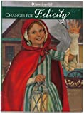 Changes for Felicity: A Winter Story (American Girls Collection)