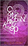 The Company You Keep (Kendra Clayton Mystery #1) (Kendra Clayton Series)