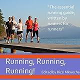 Running, Running, Running!