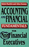 img - for Accounting and Financial Fundamentals for NonFinancial Executives 2nd edition by Robert Rachlin, Allen Sweeny (1996) Paperback book / textbook / text book
