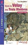 echange, troc FFRandonnée - 18 Balades dans le Velay des Trois rivières