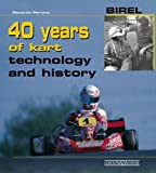 Birel 40 Years of Kart Technology and History