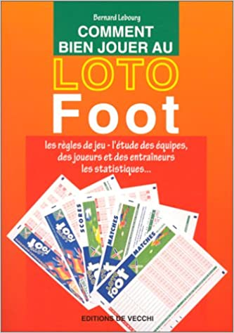 comment faire comment gagner au loto foot howto illustr 233 s