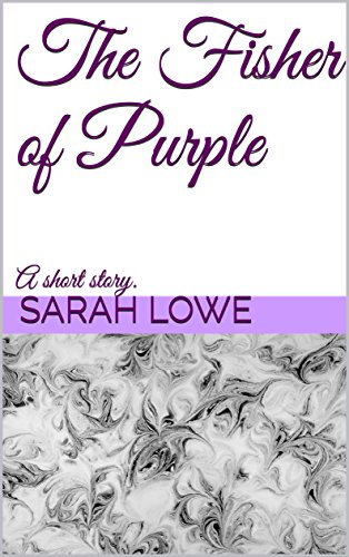 the-fisher-of-purple-a-short-story-english-edition