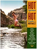 Search : Hot Springs and Hot Pools of the Northwest: Jayson Loam's Original Guide (Hot Springs & Hot Pools of the Northwest: Jayson Loam's)