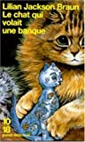 Braun Le Chat Qui Volait Une Banque BOOK
