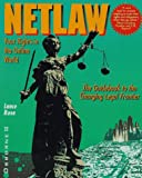 Netlaw: Your Rights in the Online World (0078820774) by Lance Rose
