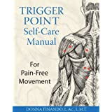 Trigger Point Self-Care Manual: For Pain-Free Movement ~ Donna Finando