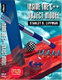 Inside the C++ Object Model (0201834545) by Lippman, Stanley B.