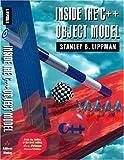Inside the C++ Object Model (0201834545) by Lippman, Stanley B.