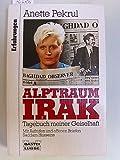 Alptraum Irak. Tagebuch meiner Geiselhaft