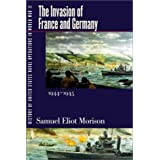 History of United States Naval Operations in World War II. Vol. 11: The Invasion of France and Germany, 1944-1945...