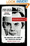 Farewell: The Greatest Spy Story of t...
