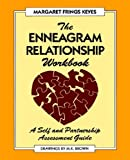Enneagram Relationship Workbook: A Self and Partnership Assessment Guide (1882042085) by Margaret Frings Keyes