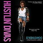 Hustlin' Divas | De'nesha Diamond