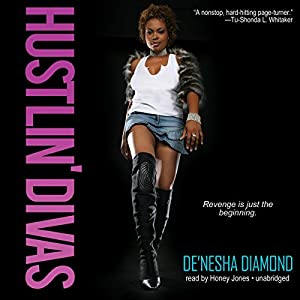 Hustlin' Divas Audiobook