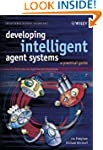 Developing Intelligent Agent Systems:...