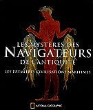 echange, troc Robert Ballard, Toni Eugene - Les mystères des Navigateurs de l'Antiquité : Les premières civilisations maritimes