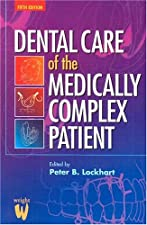 Oral Medicine and Medically Complex Patients by Peter B. Lockhart