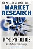 Market research in the Internet age:leveraging the Internet for market measurement and consumer insight