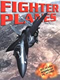 Fighter Planes (Military Hardware in Action)