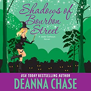 Shadows of Bourbon Street: Jade Calhoun, Book 5 | [Deanna Chase]
