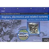 Engines, Electronics and Related Systems Level 3 (Vehicle Maintenance and Repair Series)by Jack Hirst