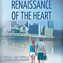 Renaissance of the Heart (       UNABRIDGED) by Lori M. Jones Narrated by April Sugarman