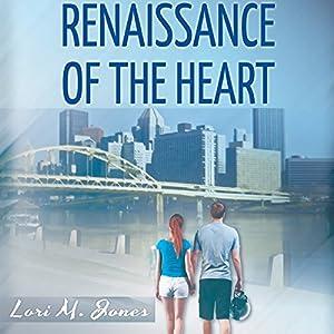 Renaissance of the Heart Audiobook