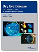 Dry Eye Disease: The Clinician's Guide to Diagnosis and Treatment
