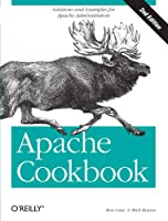 Apache Cookbook: Solutions and Examples for Apache Administrators, 2nd Edition ebook download
