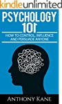 Psychology 101: How To Control, Influ...