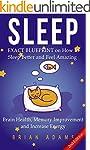 Sleep: EXACT BLUEPRINT on How to Slee...