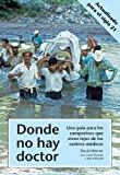 img - for Donde no hay doctor by David Werner, Carol Thurman and Jane Maxwell (2012) Paperback book / textbook / text book