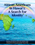 African Americans In Hawai`i: A Search For Identity
