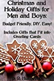 Christmas Gifts for Men and Boys: Easy DIY Budget Friendly Gifts