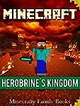Minecraft: Herobrine's Kingdom [Unofi...