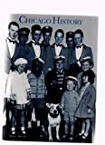 img - for Chicago History ; The Magazine of the Chicago Historical Society ; Spring 1987 ; Grand Exhibition, Homeless Children, Chicago's Dance Bands book / textbook / text book