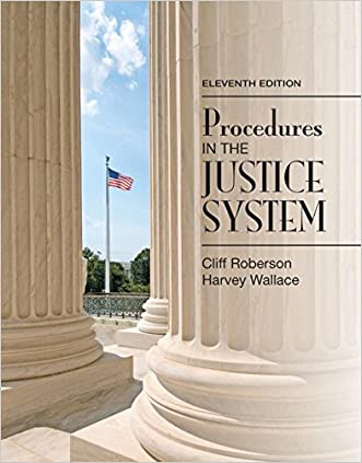Procedures in the Justice System (11th Edition)