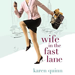 Wife In the Fast Lane | [Karen Quinn]