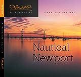 img - for Nautical Newport (Onne van der Wal Retrospective - Folio 1/4