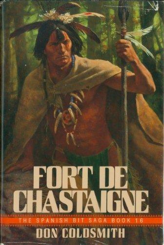 FORT DE CHASTAIGNE (A Double D Western), Don Coldsmith