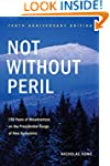 Not Without Peril, Tenth Anniversary...