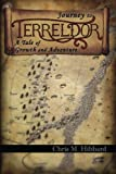 img - for Journey to Terreldor: A Tale of Growth and Adventure (Volume 1) book / textbook / text book