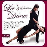 Let's Dance: Foxtrot, Quickstep, Rock & Roll, Slow Waltz, Mambo, Rhumba, Slow Fox, Waltz, Cha Cha, Tango, Samba, Jive