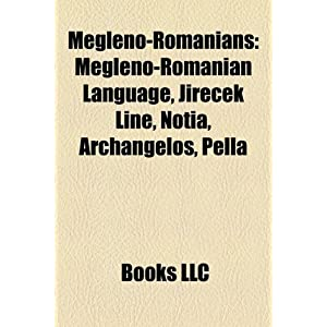 Amazon.com: Megleno-Romanians: Megleno-Romanian Language, Jirecek ...