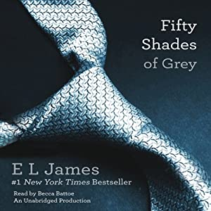 Fifty Shades of Grey: Book One of the Fifty Shades Trilogy | [E. L. James]