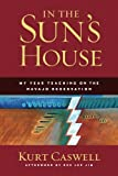 img - for In the Sun's House: My Year Teaching on the Navajo Reservation book / textbook / text book
